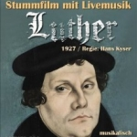 Luther - Stummfilm mit Livemusik