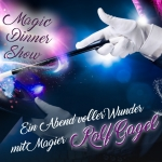 Magic Dinner Show mit Ralf Gagel