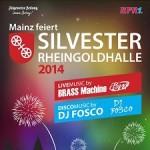 Mainz feiert Silvester! - Rheingoldhalle