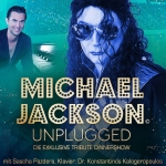 Michael Jackson Unplugged - Die exklusive Tribute Dinnershow