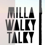 Bild: Milla Walky Talky