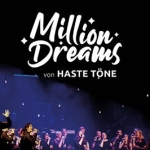 Bild: Million Dreams - Haste Töne