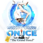 Moscow Circus on Ice  + Oxa Opening Act - The Grand Hotel