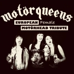 Motörqueens - European Female Motörhead Tribute