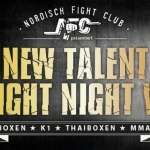 NFC - New Talent Fight Night VI