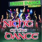 Night of the Dance - Irish Dance 2018
