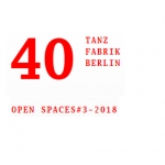 Open Spaces - Tanzfabrik Berlin