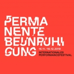 Permanente Beunruhigung - Internationales Performancefestival