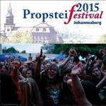 Propsteifestival 2015 - Staubkind, Andreas Wetter Band, Kissin Dynamite, Mercury Falling, Pink Deluxe, Viola Tamm