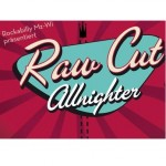 Raw Cut Allnighter mit Texabilly Rockets, The Booze Bombs und The Blue Ribbon Four