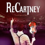 ReCartney - The Paul McCartney & Beatles Tribute Band