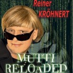 Reiner Kröhnert - Mutti Reloaded