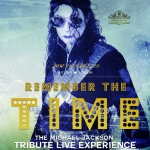 Remember the Time - Michael Jackson Tribute Live Experience