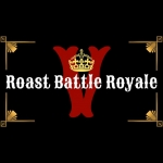 Roast Battle Royal
