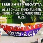 Seebühnenregatta - mit Olli Schulz, Enno Bunger u.v.m.
