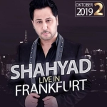 SHAHYAD - Live in Frankfurt