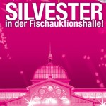Silvesterparty - Hamburg Fischauktionshalle