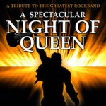 A Spectacular Night Of Queen - A Tribute to the Greatest Rockband