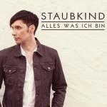 """Staubkind - """"Alles was ich bin"""" Tour 2015"""