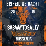 Eisheilige Nacht 2018 mit SUBWAY TO SALLY - Versengold, Russkaja und Paddy & The Rats