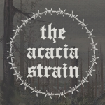 THE ACACIA STRAIN - + special guests