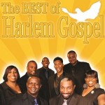 Rev. Gregory M. Kelly & THE BEST OF HARLEM GOSPEL - LIVE 2018/2019