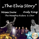 The Elvis Story - From Memphis to Vegas - mit Andy King & The Memphis Riders und Special Guests Moses Snow und Shake, Rattle & Roll