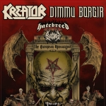 Kreator & Dimmu Borgir - The European Apocalypse Tour