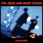 THE JESUS AND MARY CHAIN - Play Darklands 2021