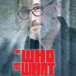The Who and the What - Euro-Studio Landgraf