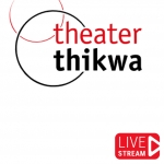 Theater Thikwa - Livestreams