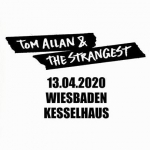 Bild: Tom Allan & The Strangest