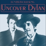 Uncover Dylan