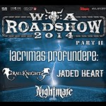 Wacken Road Shows 2014 - PART II mit LACRIMAS PROFUNDERE / GRAILKNIGHTS / JADED HEART / NIGHTMARE / ELANDOR
