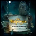 Die Walpurgis in Schierke