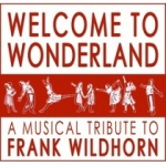 Bild: Welcome to Wonderland - A Musical Tribute to Frank Wildhorn