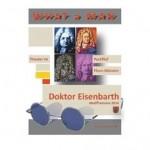 WHAT a MAN - Doktor Eisenbarth