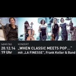 When Classic meets Pop - Frank Kellers Acoustic Lounge trifft La Finesse