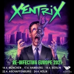 XENTRIX - Re-Infecting Europe 2022