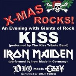 X-MAS Rock Mannheim - KISS Tribute Band, Iron Maiden Tribute Band, DIO/OZZY Tribute Band
