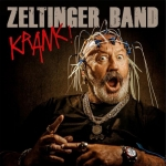 Live: ZELTINGER BAND `Krank!` CD Release Konzert + Aftershow Party
