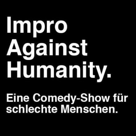 Bild: Impro Against Humanity - Kleinkunstimperium