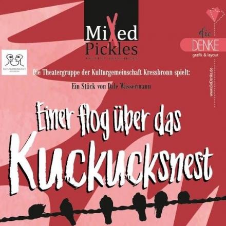 Einer flog über das Kuckucksnest - Mixed Pickles Tickets | Karten ...