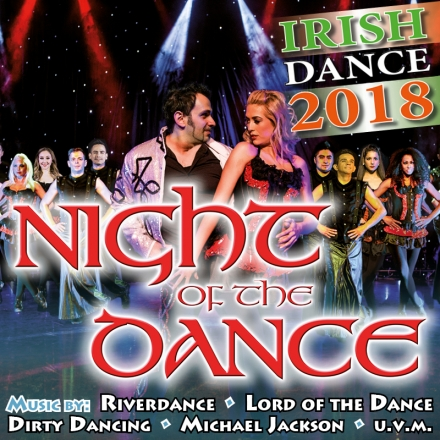 Bild: Night of the Dance - Irish Dance Revolution