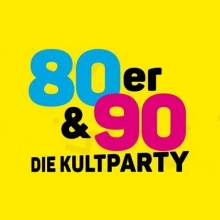 80/90er - Die Kultparty