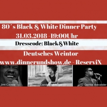 Bild: 80's Black & White Dinner Party - Deutsches Weintor