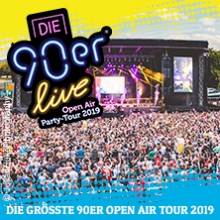 DIE 90ER LIVE - Open Air Tour 2019 in Halle (Saale), 13.07.2019 - Tickets -