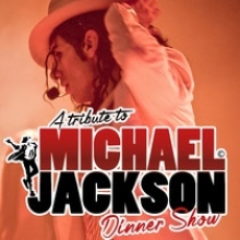 A Tribute to Michael Jackson - Dinnershow
