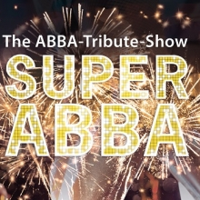 SUPER ABBA: A Tribute to ABBA in Magdeburg, 08.03.2019 - Tickets -