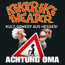 Kikeriki Theater Achtung Oma